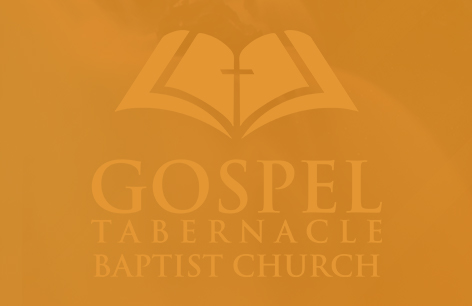 Gospel Tabernacle Baptist Church