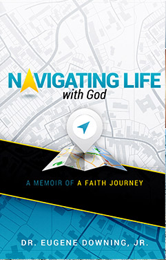 Downing Eugene NavigatingLifeWithGod 2014 Cover