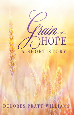 Williams Dolores GrainOfHope 2015 Cover